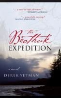 The Beothuk Expedition, by Derek Yetman (Breakwater Books)