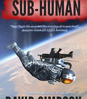Sub-Human (Book 1) (Post-Human Series) PDF