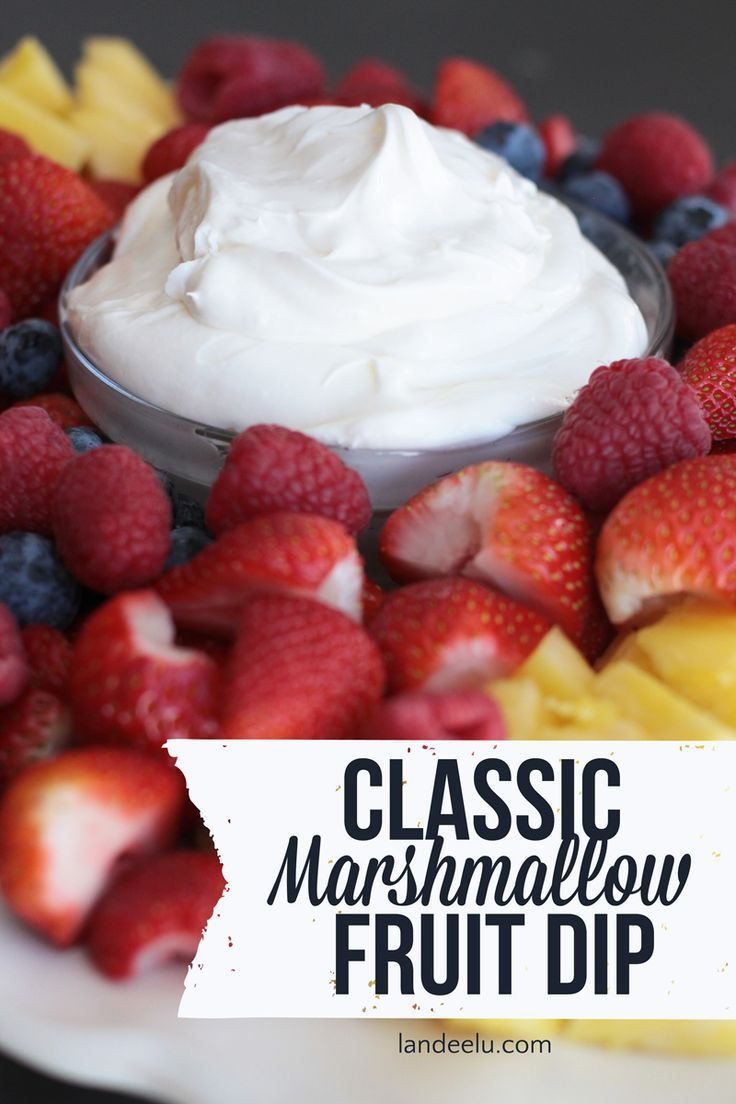 Classic Marshmallow Fruit Dip Recipe.  This dip and fresh fruit recipe will make delicious appetizers or refreshing desserts.