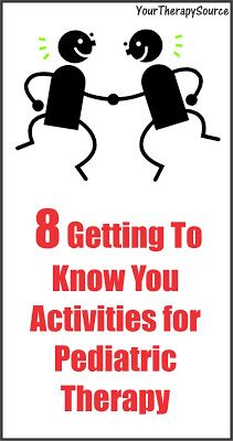 Your Therapy Source - www.YourTherapySource.com: 8 Getting to Know You Activities for Pediatric ...