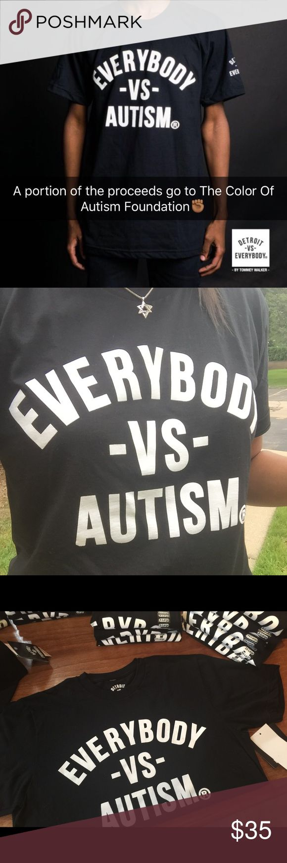 EVERYBODY VS AUTISM SHIRTS Do Not Buy This Listing Hello All, I have tagged you in this listing as I'm looking to spread the word about the availability of these shirts. These shirts are from the famed brand, DETROIT VS EVERYBODY. They have graciously agreed to donate a portion of the proceeds to The Color Of Autism Foundation. It's the only autism organization in Michigan that sole purpose is to serve underserved communities. Though their outreach is national, they are based in Michigan…