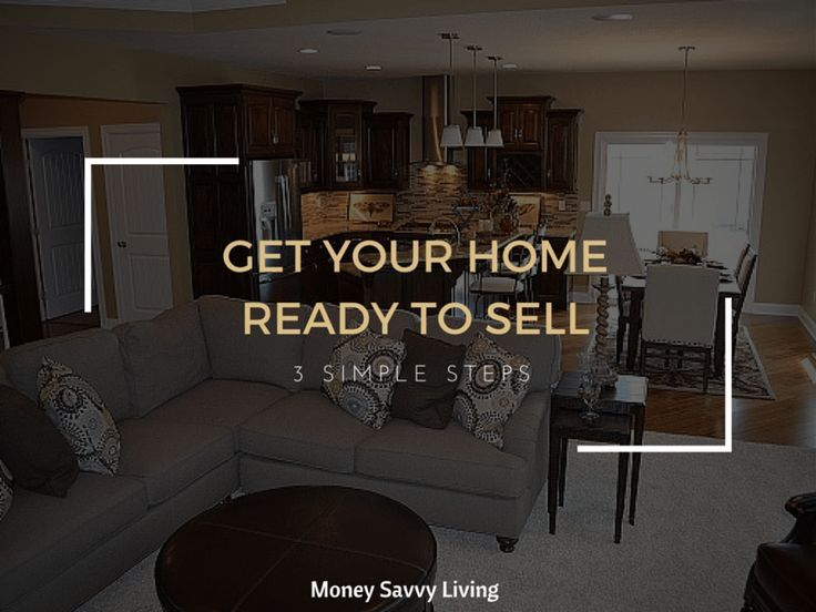 Get Your Home Ready to Sell // Money Savvy Living #home #realestate #homesales