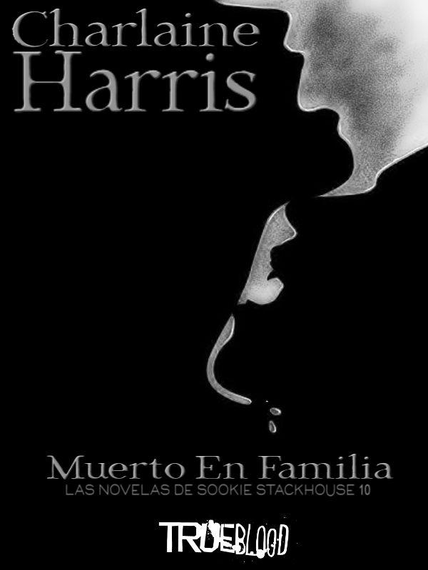 Charlaine Harris Muerto En Familia Kindle