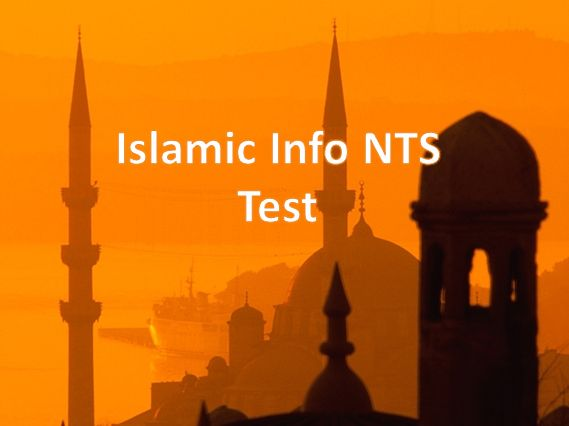 Islamic Info NTS Test Collection  Islamic Info NTS Test Collection  1) Imam Bukhari was born in 194 and and died in 256 A.H 2) The mosque of the Prophet was damaged due to fire in the reign of Motasim Billah. 3) Hazrat Sulaiman founded the Al-Aqsa famous Mosque 4) Israel was 147 years old when Hazrat Ishaq died. 5) The Nation of Hazrat Hood was Exterminated through the scourage of flood. 6) Hazrat Adams grave is present in Saudi Arabia 7) Fast was made obligatory in the 2 A.H 8) Namaz-e…