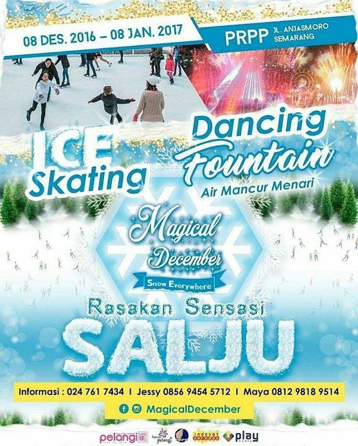 Telah Dibuka! Arena ICE SKATING pertama di Jawa Tengah.  Festival MAGICAL DECEMBER hadir di Semarang selama sebulan penuh dari 8 Desember 2016 - 8 Januari 2017.  Menghadirkan SENSASI SALJU dengan berbagai wahana permainan dan pertunjukan yang menakjubkan!  ICE SKATING SNOWY & FOGGY LAND SNOW GHOST DANCING FOUNTAIN TAMAN LAMPION  Ajak teman dan keluarga menikmati sensasi liburan akhir tahun yang seru ini ke Kompleks PRPP Jateng Jl Puri Anjasmoro Semarang.  Info lengkap follow aja IG…