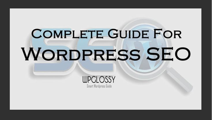 WordPress SEO Tips For Better Search Engine Rankings