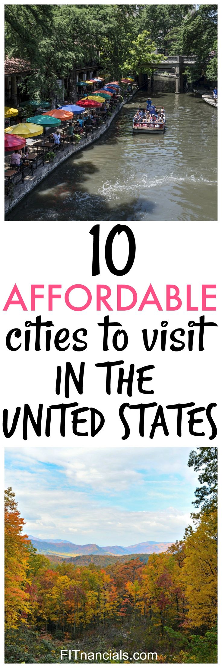 Check out this list of 10 affordable cities to visit in the United States!
