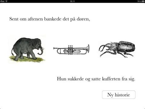 Fortæl fortæl er til mundtlig dansk. Her får man starten på en historie og så 3 billeder og slutningen på historien. man skal så digte en historie ud fra dette.