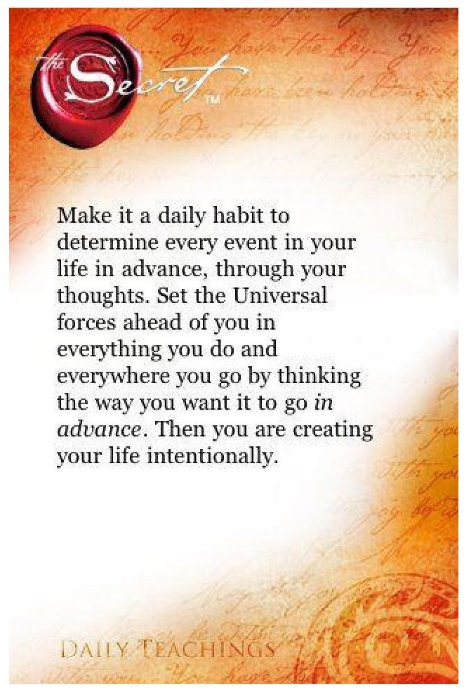 Make it a daily habit to determine EVERY EVENT in your life in advance, through your thoughts. #thesecret #LOA #LawofAttraction #AskBelieveReceive