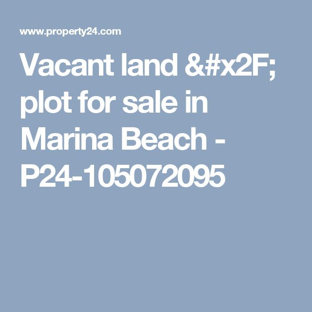 Vacant land / plot for sale in Marina Beach - P24-105072095
