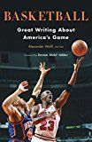 Basketball: Great Writing About America's Game (Library of America) by Alexander Wolff (Editor) Kareem Abdul-Jabbar (Foreword) #Kindle US #NewRelease #Sports #eBook #ad