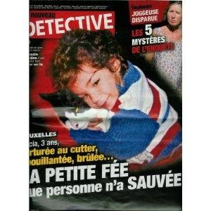 Le Nouveau Détective - n°1485 - 02/03/2011 - Bruxelles : La petite fée que personne n'a sauvée [magazine mis en vente par Presse-Mémoire]