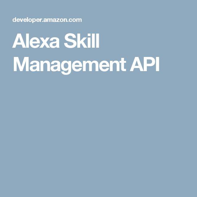 Alexa Skill Management API
