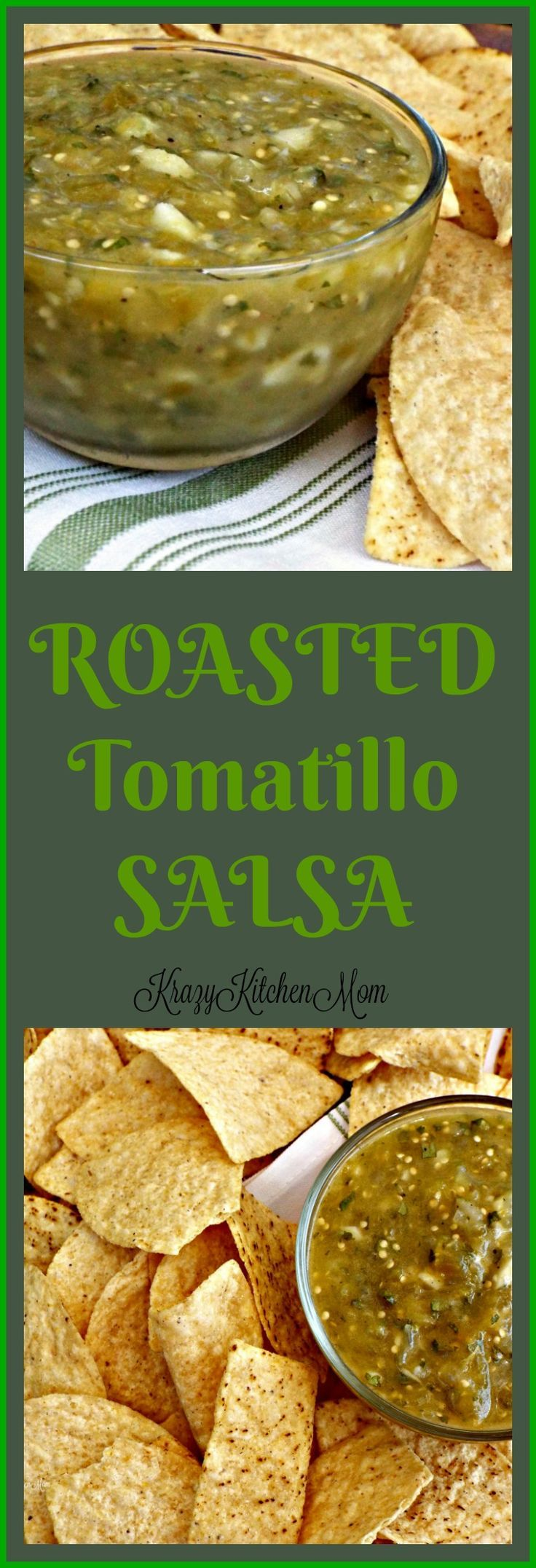 Roasted Tomatillo Salsa or Salsas Verde gets it's intense robust flavors by roasting the vegetables in olive oil and salt and pepper before blending.