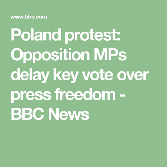 Poland protest: Opposition MPs delay key vote over press freedom - BBC News