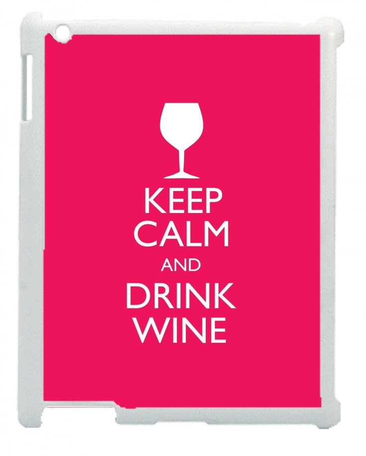 Wordon.com.au - Keep Calm and Drink Wine iPad Case, $24.95 (http://www.wordon.com.au/products/keep-calm-and-drink-wine-ipad-case.html)