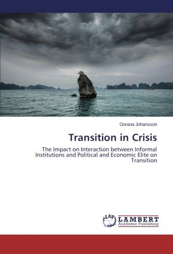 Transition in Crisis: The Impact on Interaction between I... https://www.amazon.com/dp/3659442038/ref=cm_sw_r_pi_dp_x_.saizbBAV766S