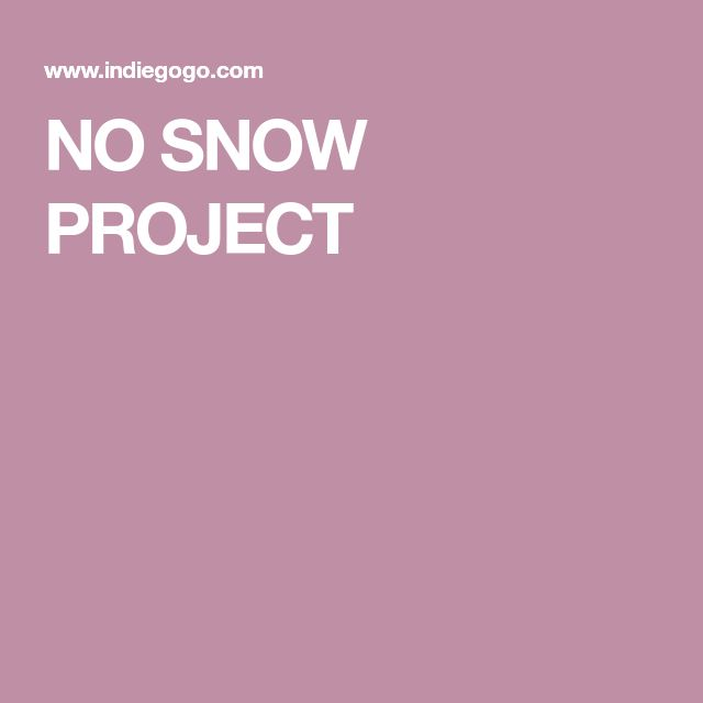 NO SNOW PROJECT