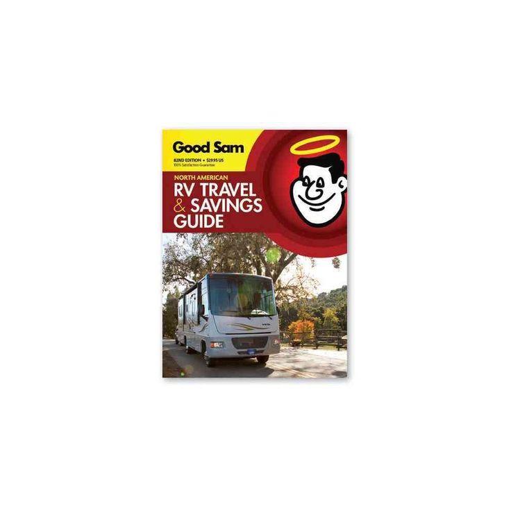 Good Sam North American RV Travel & Savings Guide 2017 (Paperback) (Good Sam Enterprises)