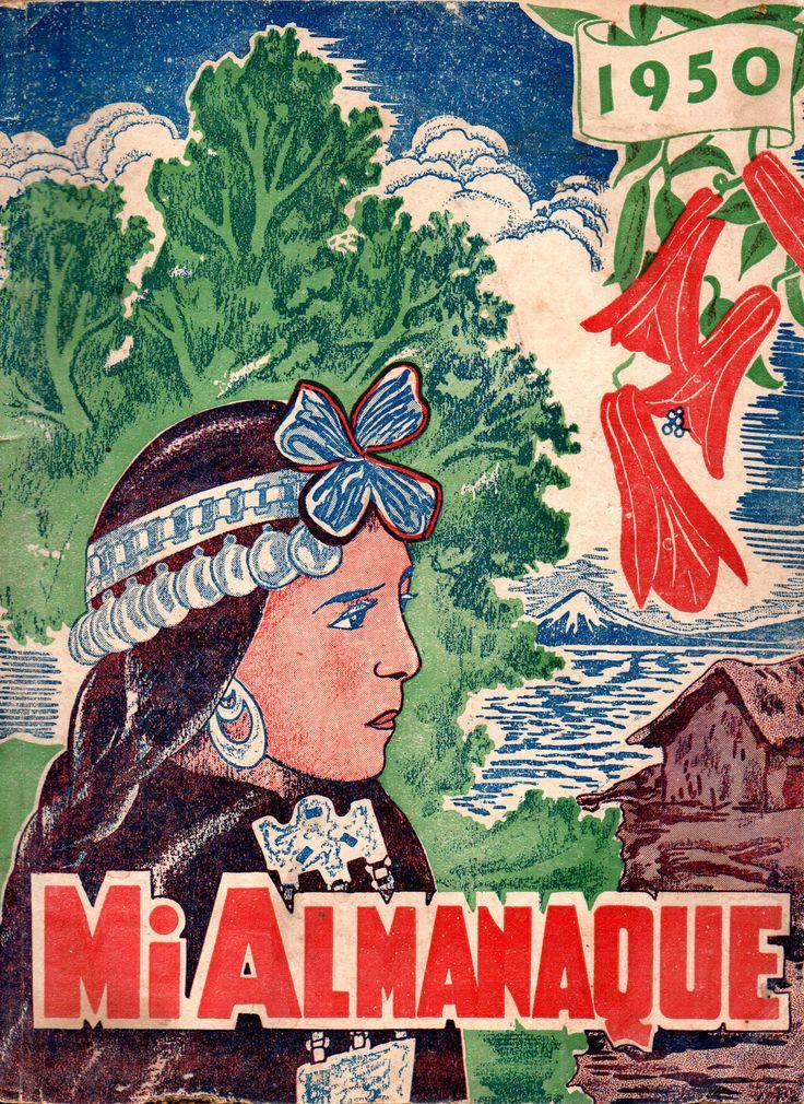 Mi Almanaque 1950. Mujer Mapuche, Copihues, Lago y volcán.