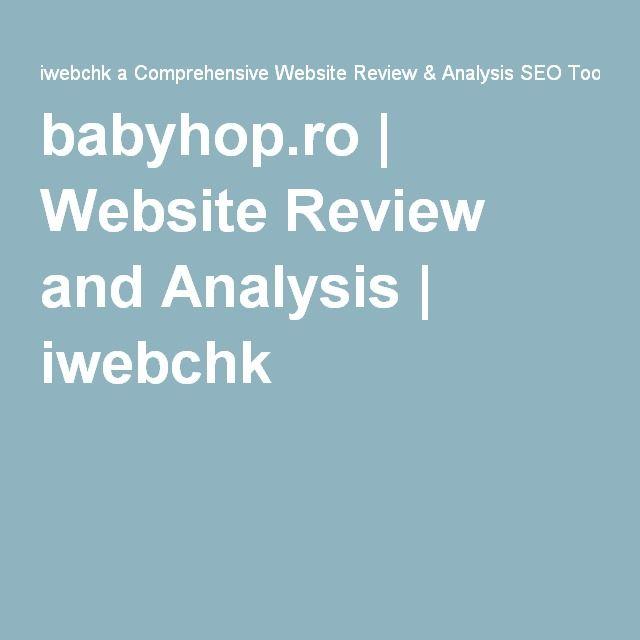 babyhop.ro   Website Review and Analysis   iwebchk