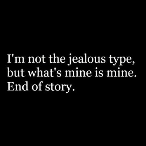 He's mine... All mine!!