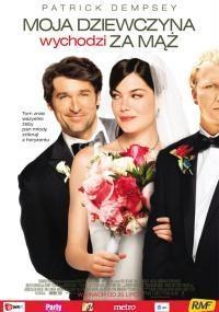 Made of Honor / Moja dziewczyna wychodzi za mąż (2008)