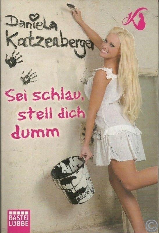 """Wieder da  +++ Buch von Daniela Katzenberger """"Sei schlau, stell dich dumm"""" +++ bestens erhalten für himmlische 6,--€ im ANGEL BAZAR +++ greift zu Mädels ;-)  #Auktionshaus #Angelbazar #online #shop #Buch #Tipp #Daniela #Katzenberger"""