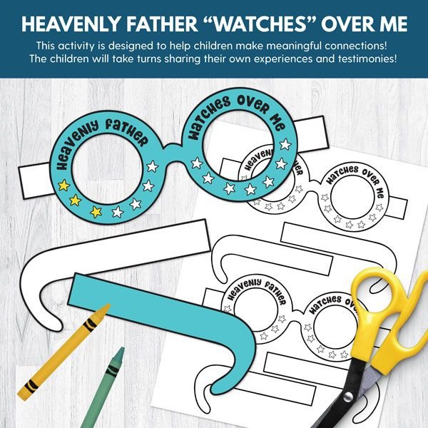 Primary 2 (CTR) Lesson 8: Heavenly Father Watches Over Me - Primary games, teaching ideas, and more!