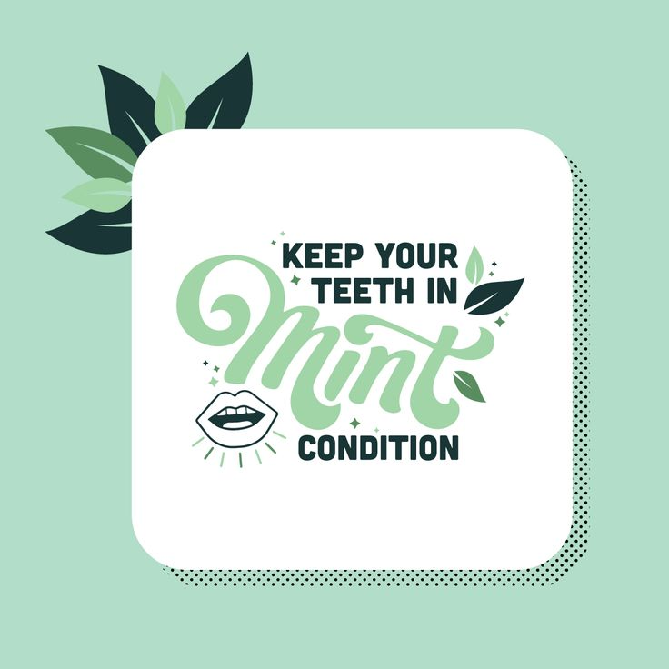 TAKE CARE OF your teeth! Brushing twice a day, flossing, and regular checkups will make keep your smile bright for years to come!