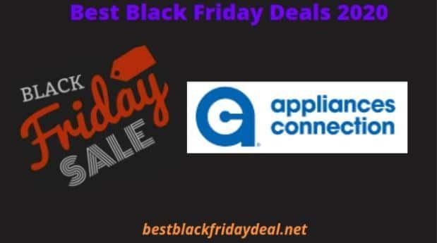 Appliances Connection Black Friday 2020 Deals Sale Offers In 2020 Black Friday Appliances Best Black Friday