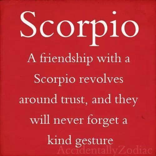 Friendship with a Scorpio     | All Scorpio, all the time