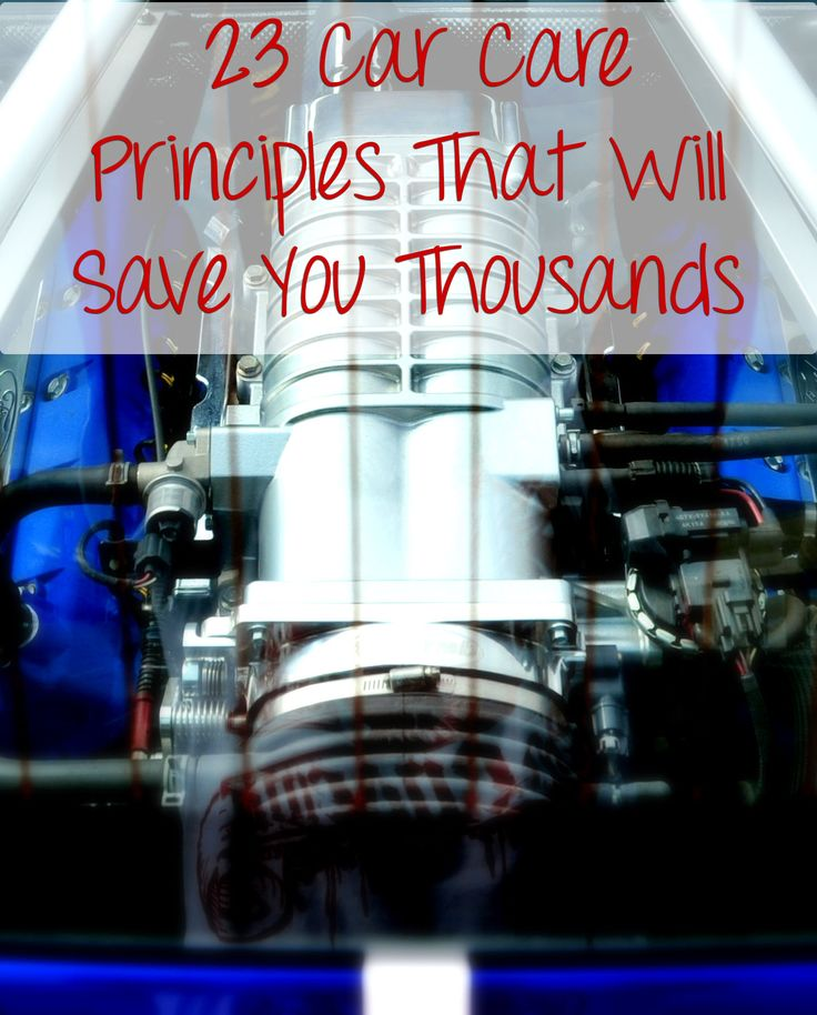 23 Car Care Principles that will Save