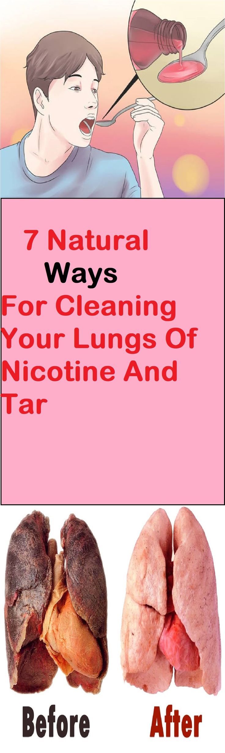 No matter how aware people are of the harmful ingredients in cigarettes and how they are the number 1 cause of lung cancer, they still can't quit smoking. Well if you recognize yourself in the sentence above, the least you can do is clean your lungs of nicotine and tar build up and decrease your risk of infections.
