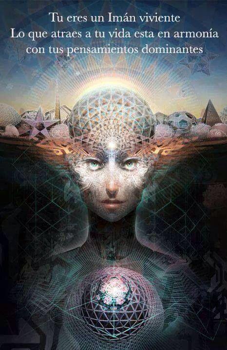 Tu eres un imán viviente. Lo que atraes a tu vida está en armonía con tus pensamientos dominantes