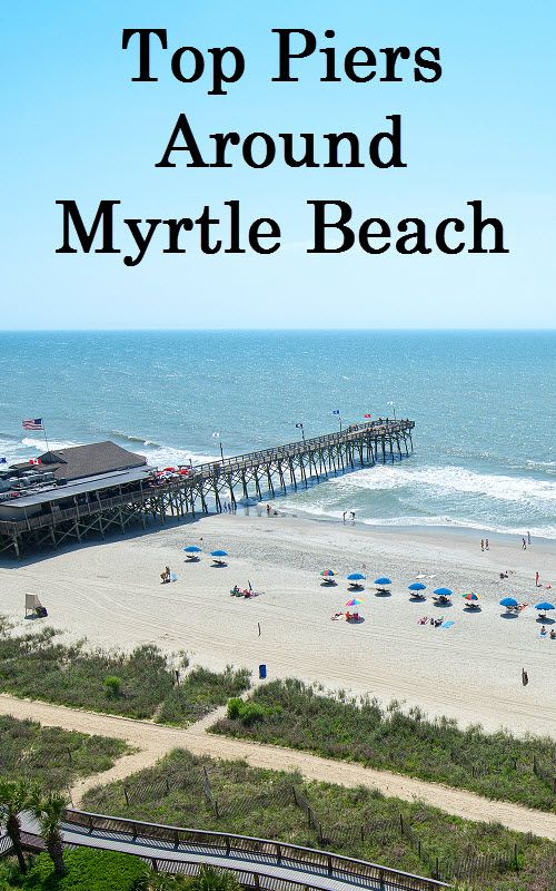 17 best images about myrtle beach piers on pinterest for Fishing piers in myrtle beach