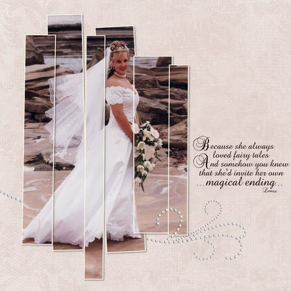 Because She Always Loved Fairy Tales ~ Crop a photo into uneven strip for a striking bridal page.
