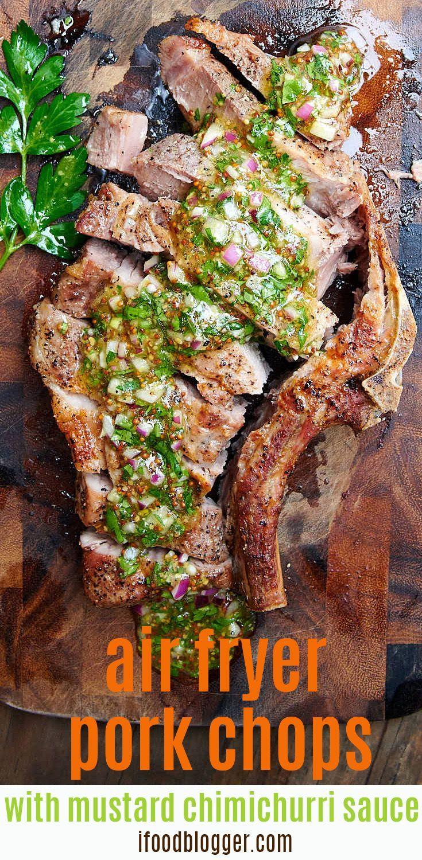 Bonein air fryer pork chops with mustard chimichurri