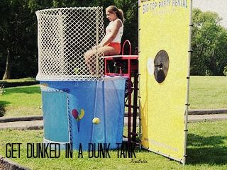 Get Dunked in a Dunk Tank