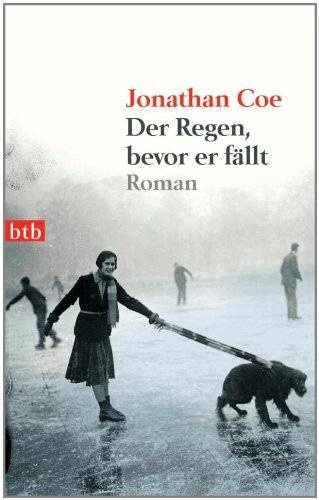 "Jonathan Coe ""Der Regen bevor er fällt""  Januar 2012 (LK 1)"