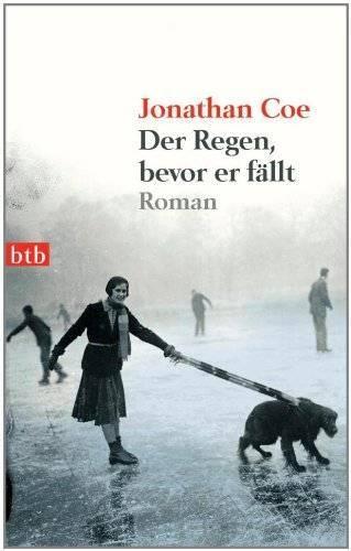 Jonathan Coe - Der Regen bevor er fällt