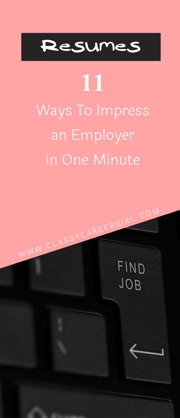 resumes  11 ways to impress an employer in one minute