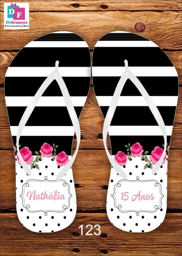 3be8f477ee Chinelo 15 anos Personalizado - R  7