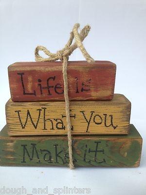 Primitive Life Is What You Make It Shelf Sitter Wood Blocks