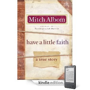 mitch albom have a little faith Mitch albom (bradley whitford) has a pretty great life  in this case, two people —can make a big difference in others' lives, as long as they have a little faith.