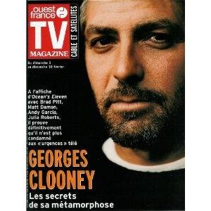 George Clooney Ocean's Eleven : Les secrets de sa métamorphose, dans TV Magazine Ouest-France n°17418 du 01/02/2002 [couverture et article mis en vente par Presse-Mémoire]
