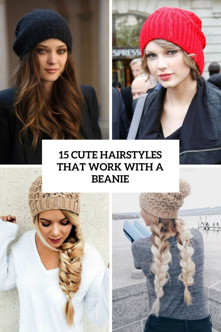 Cute Hairstyles That Work With A Beanie Cover Cute Hairstyles Beanie Hairstyles Hair Styles