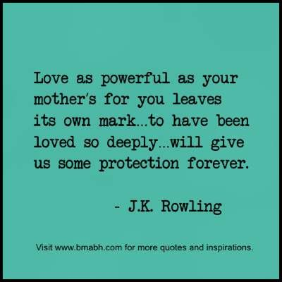 deep quotes about a mother's love and protection at www.bmabh.com.  Follow us for more awesome quotes: https://www.pinterest.com/bmabh/, https://www.facebook.com/bmabh