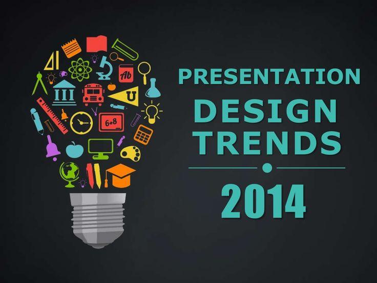 Presentation Design Trends 2014 by SketchBubble via slideshare