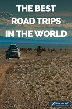 From 1 day to 3 months, these road trips are our favourites and it has me very excited to start planning some more!   The Best Road Trips in the World   The Planet D Adventure Travel Blog